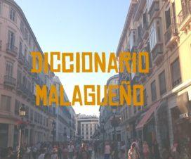 Diccionario Malagueño