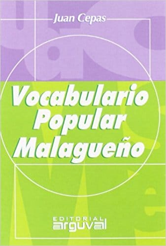 Diccionario_popular_Vocabulario_Malagueño