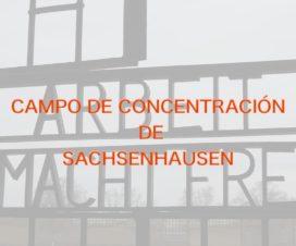 Arbeit Macht Frei Campo de concentración de Sachsenhausen