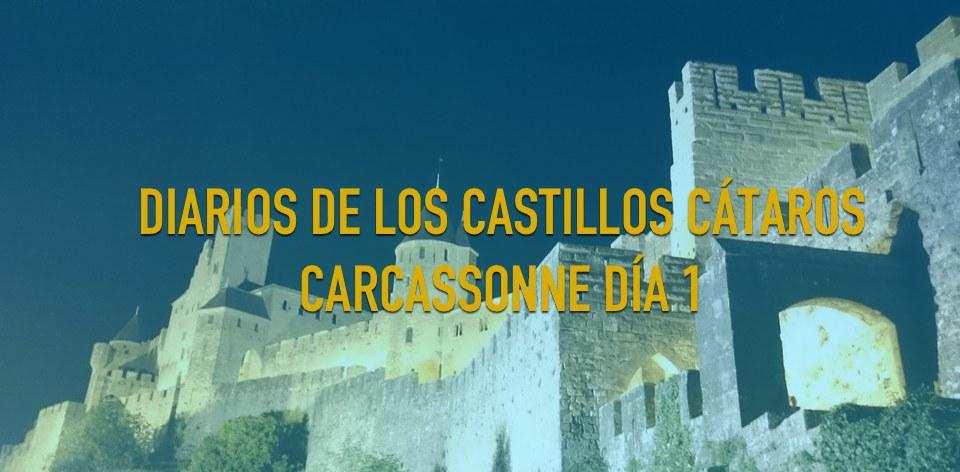 Diario-de-los-castillos-Cataros-Carcassonne-dia-1-