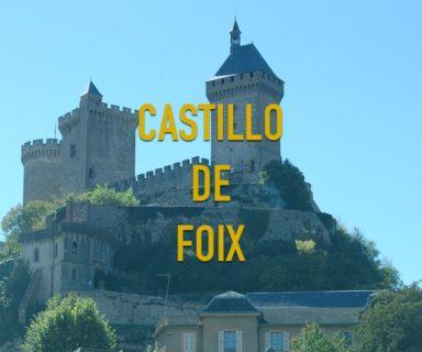 Castillo de Foix Sur de Francia