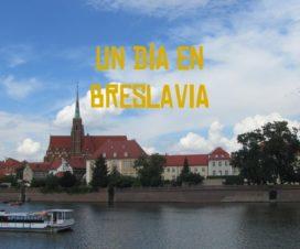 Un día en Breslavia
