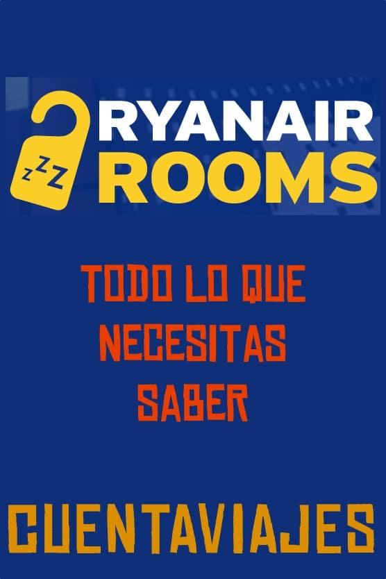 Todo lo que necesitas saber sobre RyanairRooms